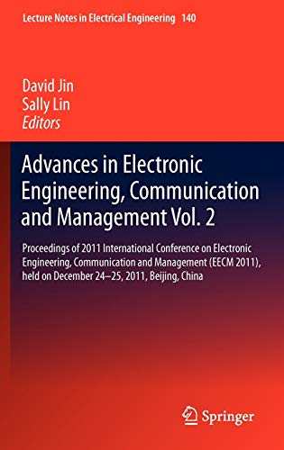 Advances in Electronic Engineering, Communication and Management Vol.2: David Jin