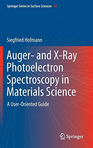 Auger- and X-Ray Photoelectron Spectroscopy in Materials Science: Siegfried Hofmann