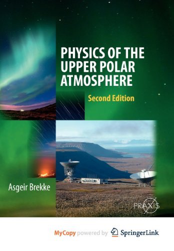 9783642274022: Physics of the Upper Polar Atmosphere