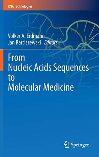 9783642274251: From Nucleic Acids Sequences to Molecular Medicine (RNA Technologies)