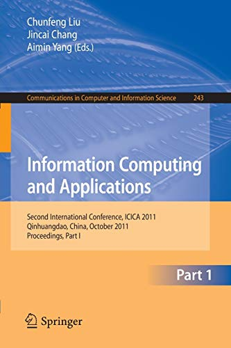 Information Computing and Applications: Second International Conference, ICICA 2011, Qinhuangdao, ...
