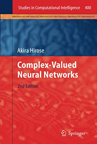 9783642276316: Complex-Valued Neural Networks (Studies in Computational Intelligence)
