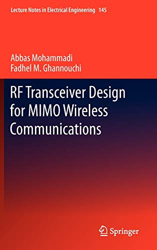 RF Transceiver Design for MIMO Wireless Communications: Abbas Mohammadi