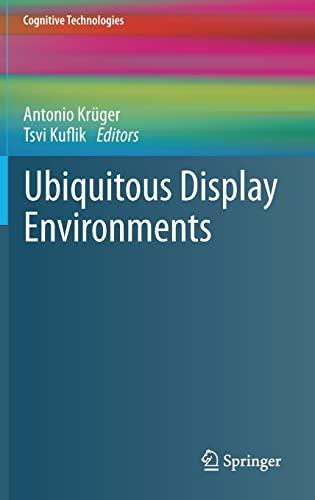 9783642276620: Ubiquitous Display Environments (Cognitive Technologies)