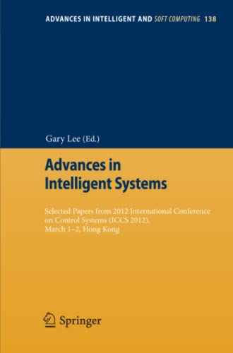 Advances in Intelligent Systems Selected papers from 2012 International Conference on Control ...
