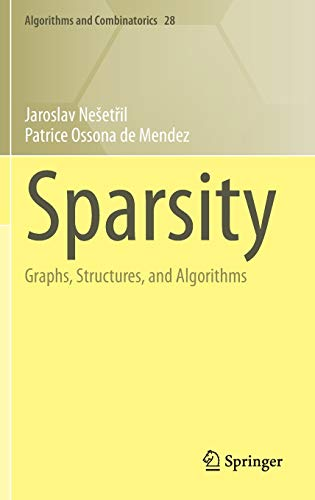 9783642278747: Sparsity: Graphs, Structures, and Algorithms (Algorithms and Combinatorics)