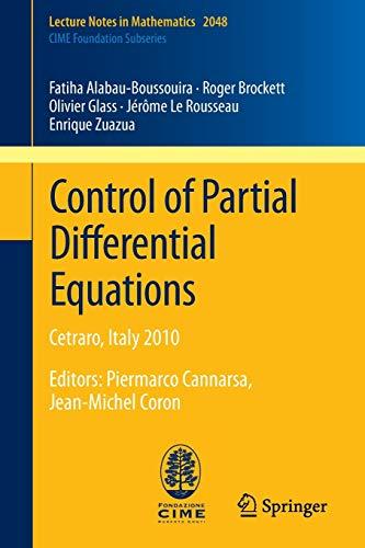 9783642278921: Control of Partial Differential Equations: Cetraro, Italy 2010, Editors: Piermarco Cannarsa, Jean-Michel Coron