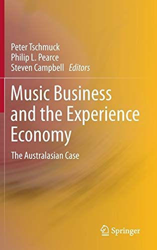 9783642278976: Music Business and the Experience Economy: The Australasian Case