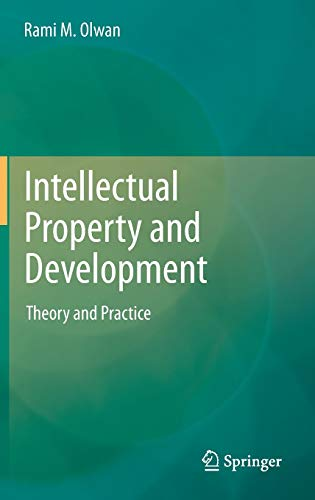 9783642279065: Intellectual Property and Development: Theory and Practice
