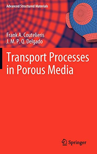 9783642279096: Transport Processes in Porous Media (Advanced Structured Materials)