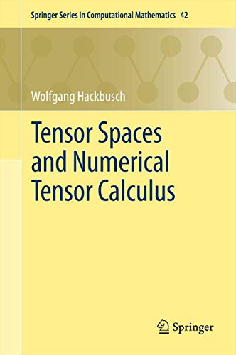 9783642280269: Tensor spaces and numerical tensor calculus