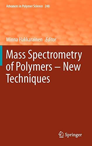 Mass Spectrometry of Polymers - New Techniques: Minna Hakkarainen