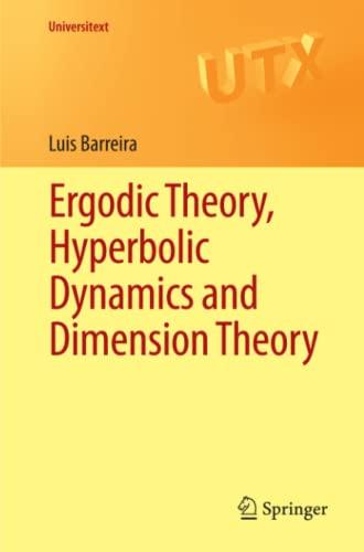 9783642280894: Ergodic Theory, Hyperbolic Dynamics and Dimension Theory (Universitext)
