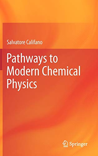 9783642281792: Pathways to Modern Chemical Physics