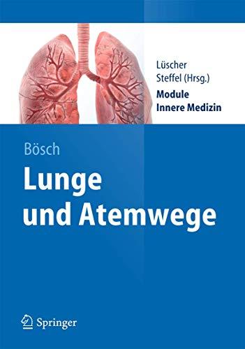 9783642282225: Lunge und Atemwege (Springer-Lehrbuch)