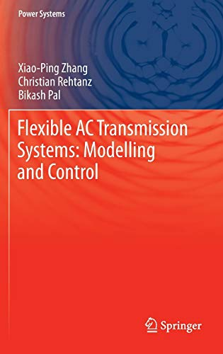 9783642282409: Flexible AC Transmission Systems: Modelling and Control (Power Systems)