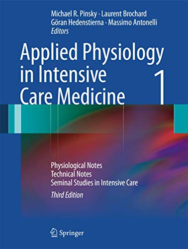 9783642282690: Applied Physiology in Intensive Care Medicine 1: Physiological Notes - Technical Notes - Seminal Studies in Intensive Care