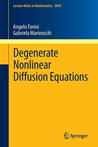 Degenerate Nonlinear Diffusion Equations - Angelo Favini
