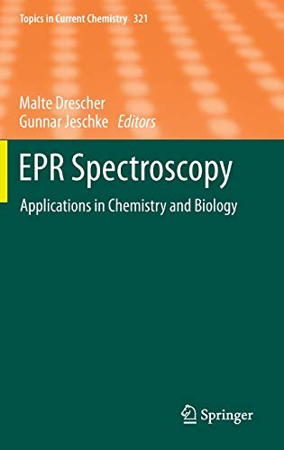 9783642283468: 321: EPR Spectroscopy: Applications in Chemistry and Biology (Topics in Current Chemistry)