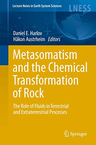 Metasomatism and the Chemical Transformation of Rock: Daniel Harlov