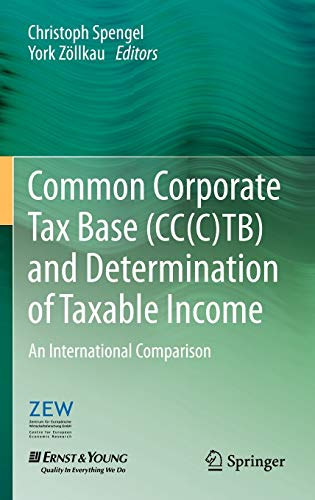 9783642284328: Common Corporate Tax Base (CC(C)TB) and Determination of Taxable Income: An International Comparison