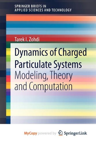 9783642285202: Dynamics of Charged Particulate Systems: Modeling, Theory and Computation