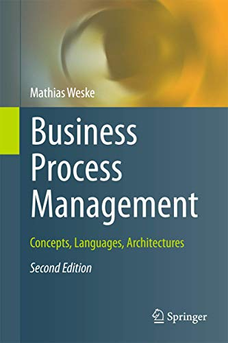 9783642286155: Business Process Management: Concepts, Languages, Architectures