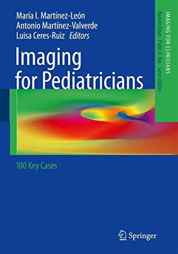 9783642286285: Imaging for Pediatricians: 100 Key Cases (Imaging for Clinicians)