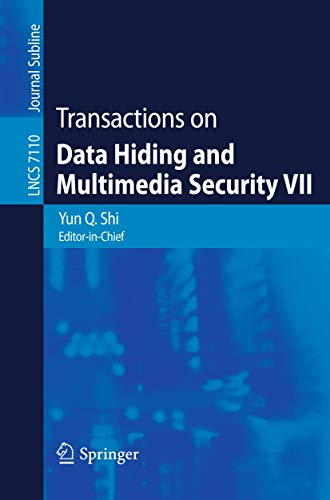 9783642286926: Transactions on Data Hiding and Multimedia Security VII (Lecture Notes in Computer Science)