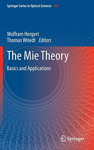 9783642287374: The Mie Theory: Basics and Applications (Springer Series in Optical Sciences)