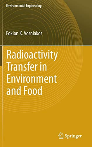 9783642287404: Radioactivity Transfer in Environment and Food (Environmental Science and Engineering)