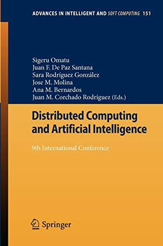 Distributed Computing and Artificial Intelligence: 9th International Conference: Omatu, Sigeru