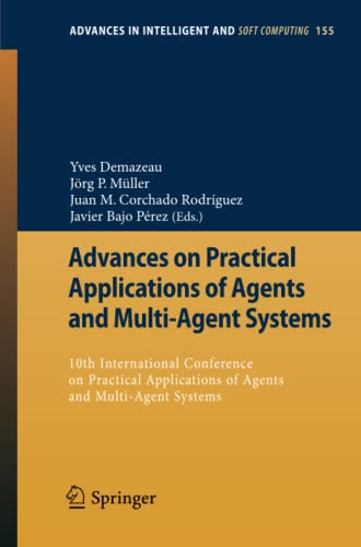 Advances on Practical Applications of Agents and Multi-Agent Systems: Yves Demazeau