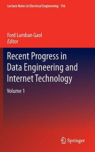 Recent Progress in Data Engineering and Internet Technology: Ford Lumban Gaol