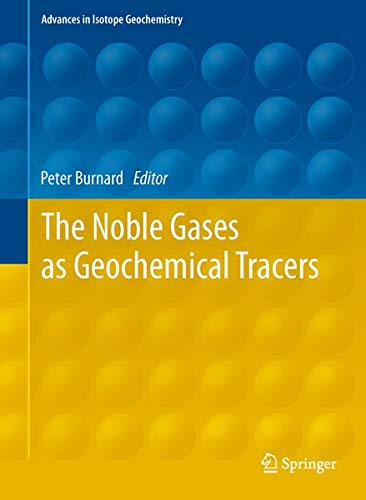 The Noble Gases as Geochemical Tracers (Hardback)