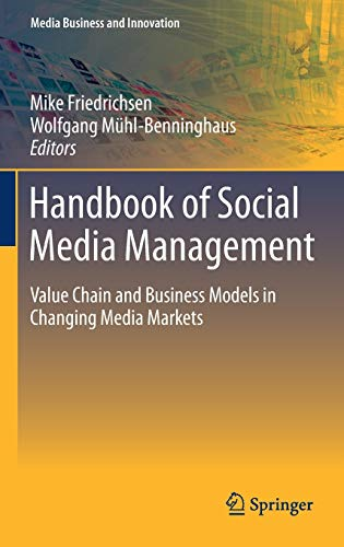 9783642288968: Handbook of Social Media Management: Value Chain and Business Models in Changing Media Markets (Media Business and Innovation)