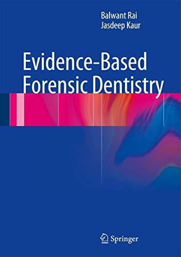 Evidence-Based Forensic Dentistry.: Rai, Balwant; Kaur,