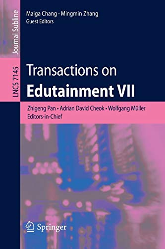 Transactions on Edutainment VII (Lecture Notes in Computer Science / Transactions on ...