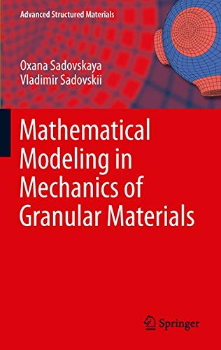 9783642290527: Mathematical Modeling in Mechanics of Granular Materials (Advanced Structured Materials)