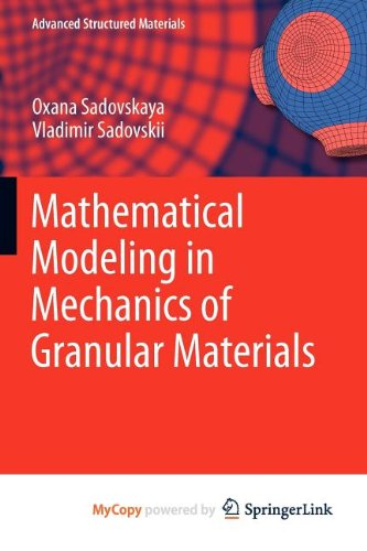 9783642290541: Mathematical Modeling in Mechanics of Granular Materials