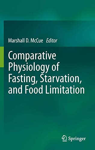 9783642290558: Comparative Physiology of Fasting, Starvation, and Food Limitation