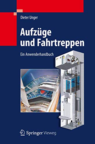 9783642290589: Aufzüge und Fahrtreppen: Ein Anwenderhandbuch (German Edition)