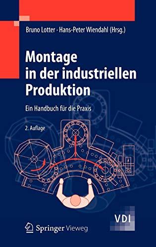 9783642290602: Montage in der industriellen Produktion: Ein Handbuch für die Praxis (VDI-Buch)