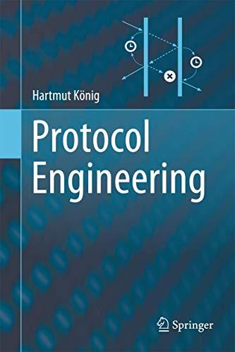 9783642291449: Protocol Engineering