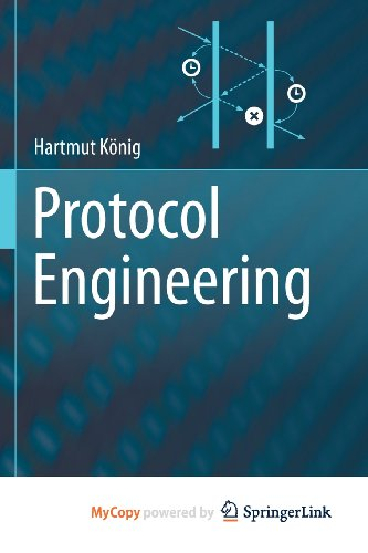 9783642291463: Protocol Engineering