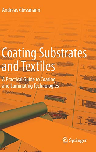 9783642291593: Coating Substrates and Textiles: A Practical Guide to Coating and Laminating Technologies
