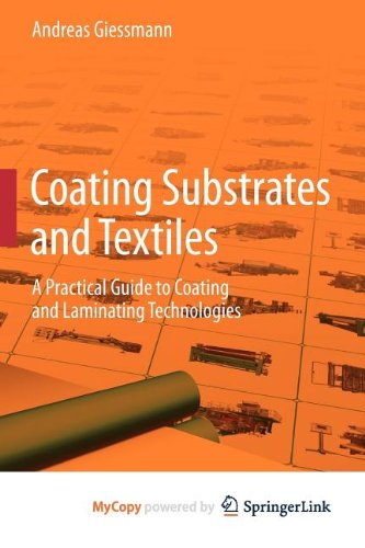 9783642291616: Coating Substrates and Textiles: A Practical Guide to Coating and Laminating Technologies