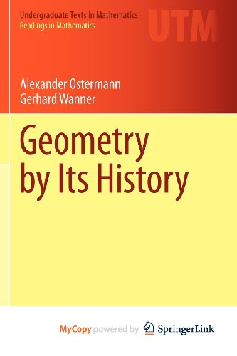 9783642291647: Geometry by Its History