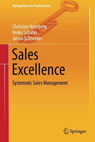 9783642291685: Sales Excellence: Systematic Sales Management (Management for Professionals)