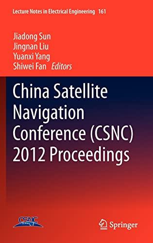 China Satellite Navigation Conference (CSNC) 2012 Proceedings: Jiadong Sun